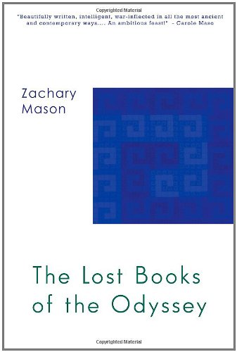 9780978881153: The Lost Books of The Odyssey: A Novel