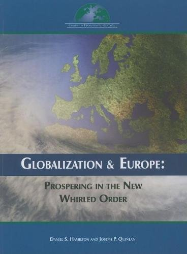 9780978882198: Globalization and Europe: Prospering in the New Whirled Order (Center for Transatlantic Relators)