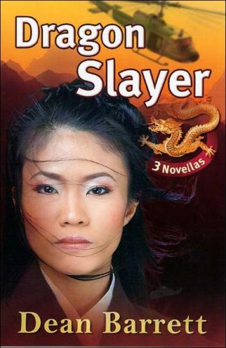 Dragon Slayer: Three Novellas SIGNED by the author: Barrett, Dean