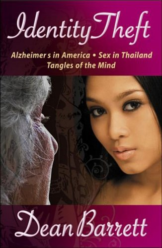 9780978888817: Identity Theft: Alzheimer's in America, Sex in Thailand, Tangles of the Mind