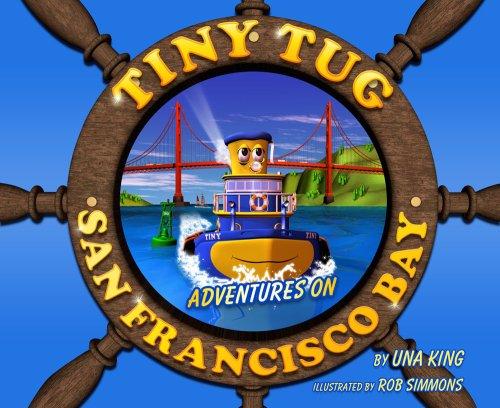 9780978889302: Tiny Tug: Adventures on San Francisco Bay