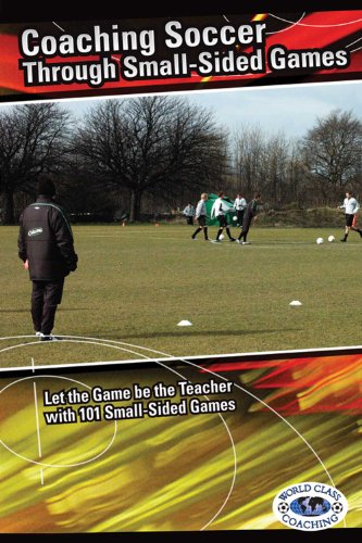 9780978893651: Coaching Soccer Through Small-Sided Games