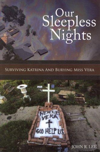 9780978901707: Our Sleepless Nights: Surviving Katrina and Burying Miss Vera