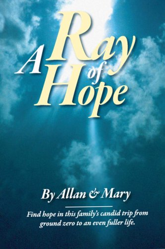 A Ray of Hope: Allan and Mary