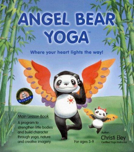9780978906009: Angel Bear Yoga Main Lesson Book