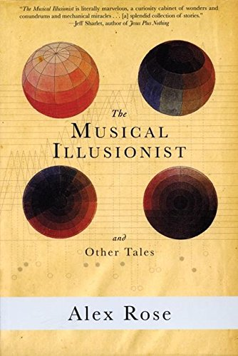 9780978910310: The Musical Illusionist: and Other Tales (Hotel St. George)