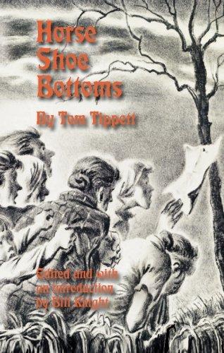 Horse Shoe Bottoms: Tom Tippett; Editor-Bill