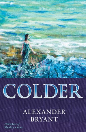 9780978918903: Colder (second edition)