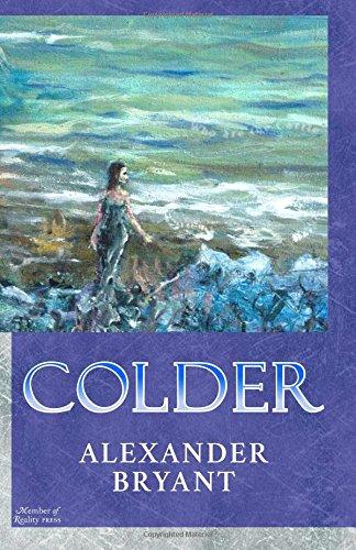 9780978918927: Colder: Book I of the The Tamelin Light trilogy (Volume 1)