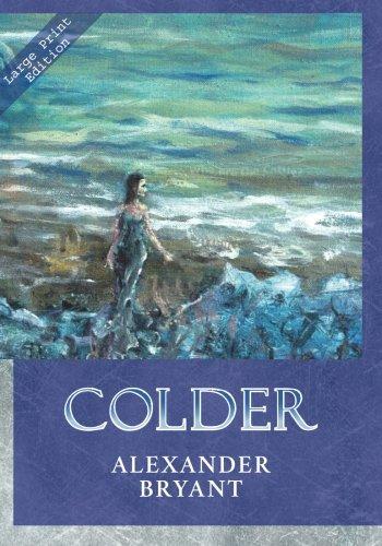 9780978918934: Colder