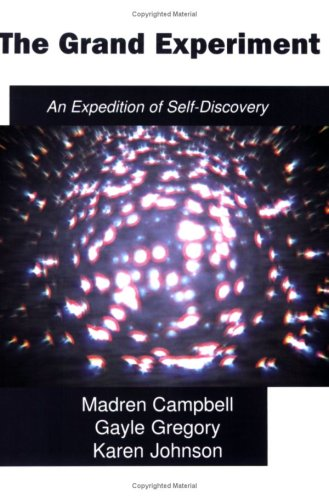 The Grand Experiment, an Expedition of Self-Discovery: Madren Campbell, Gayle
