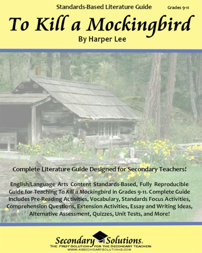 9780978920487: To Kill a Mockingbird Literature Guide (Common Core and NCTE/IRA Standards-Aligned Teaching Guide)