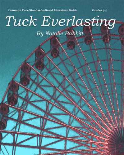 9780978920494: Tuck Everlasting Teacher Guide - novel lesson unit for teaching Tuck Everlasting by Natalie Babbitt