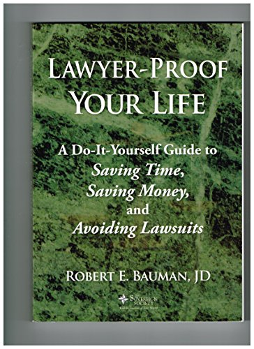 Lawyer Proof Your Life - A Do