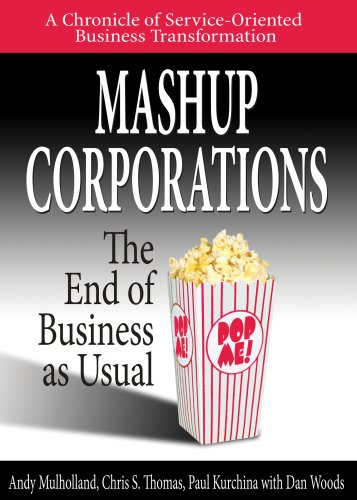 Title: Mashup Corporations The End of Business: Thomas Andy; Chris
