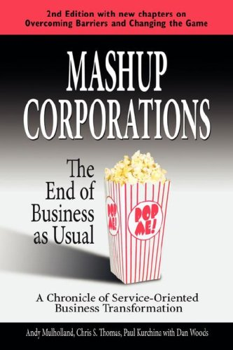 9780978921828: Mashup Corporations: The End of Business as Usual