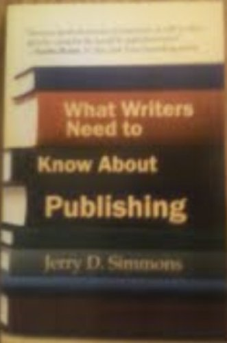 What Writers Need to Know About Publishers: Jerry Simmons