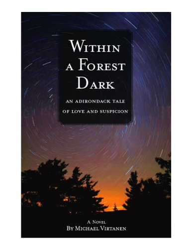 9780978925420: Within a Forest Dark: An Adirondack Tale of Love and Suspicion