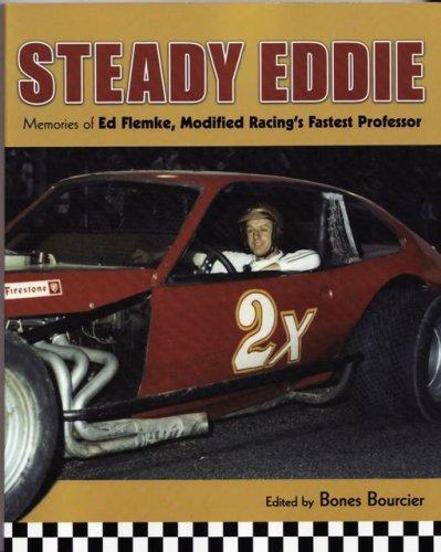 9780978926113: Steady Eddie: Memories of Ed Flemke, Modified Racing's Fastest Professor