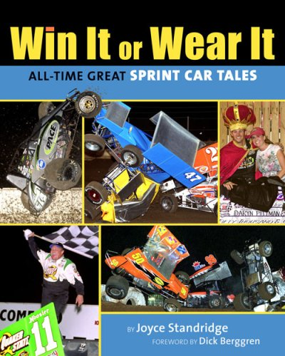 9780978926151: Win It or Wear It: All-Time Great Sprint Car Tales