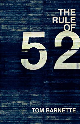 9780978926540: The Rule of 52