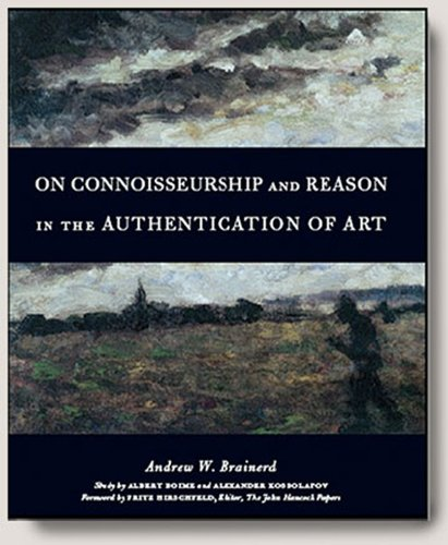 On Connoisseurship and Reason In the Authentication of Art: Andrew W. Brainerd