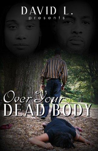 Over Your Dead Body: David L.