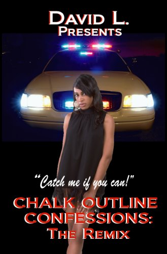 Chalk Outline Confessions: The Remix: David L.