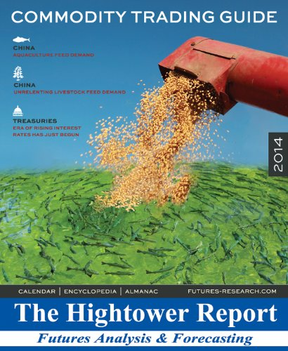 Commodity Trading Guide 2014: David Hightower and Terry Roggensack, The Hightower Report