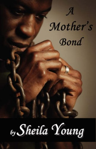 A Mother's Bond: Young, Sheila