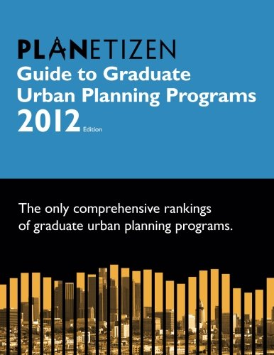 9780978932961: Planetizen Guide to Graduate Urban Planning Programs: 2012 Edition