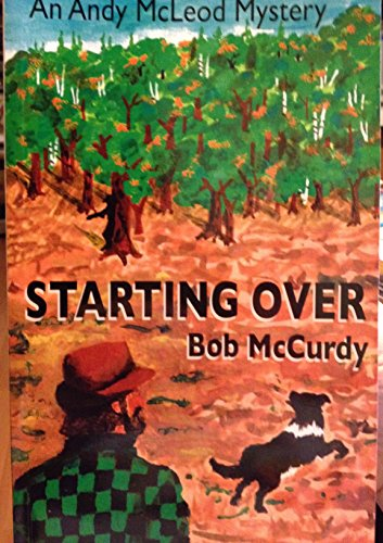 Starting Over: McCurdy, Bob