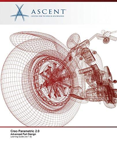 9780978933555: Creo Parametric 2.0: Advanced Part Design