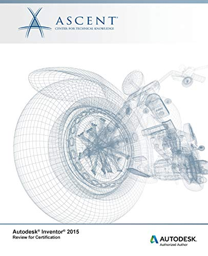 9780978933593: Autodesk Inventor 2015 Review for Certification