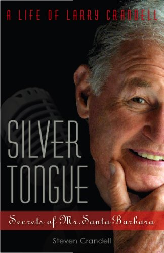 9780978935818: Silver Tongue: Secrets of Mr. Santa Barbara