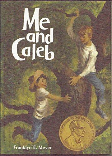 Me and Caleb: Meyer, Franklyn E.
