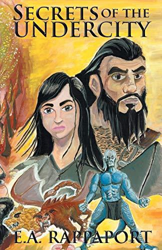 9780978939335: Secrets of the Undercity (Legends of the Four Races)