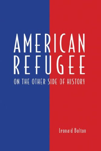 American Refugee: Bolton, Leonard