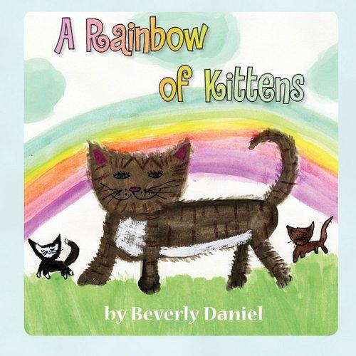 9780978942946: A Rainbow of Kittens