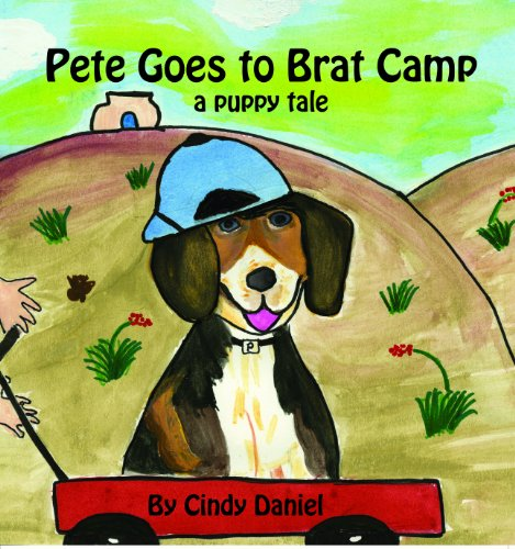 9780978942953: Pete Goes to Brat Camp: a puppy tale