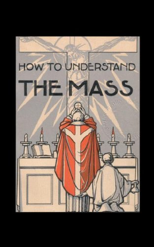 9780978943264: How to Understand the Mass