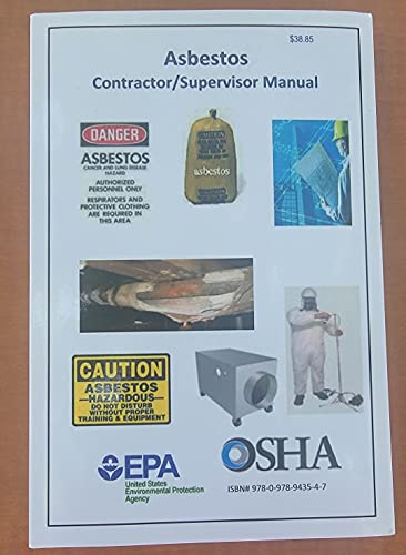 Asbestos Contractor / Supervisor: Agency, US Environmental Protection; EPA