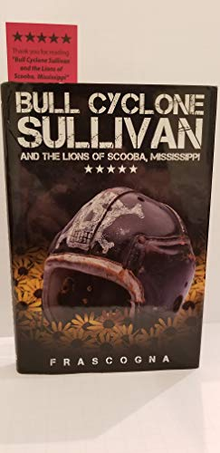 9780978943837: Bull Cyclone Sullivan and the Lions of Scooba, Mississippi