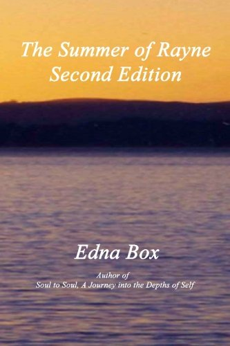 The Summer of Rayne, Second Edition: Edna Box