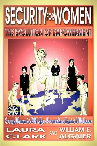 Security For Women, The Evolution of Empowerment: Laura Clark; William E. Algaier