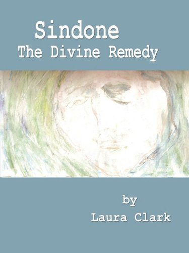 9780978949945: Sindone, the Divine Remedy