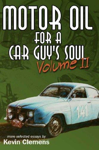 9780978956363: Motor Oil For a Car Guy's Soul Volume II