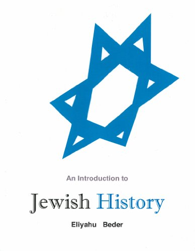 An Introduction to Jewish History: Eliyahu Beder