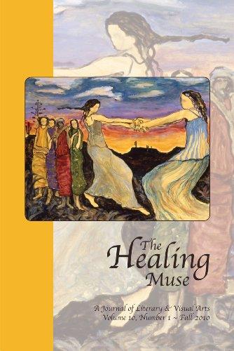 The Healing Muse, Volume 10: Deirdre Neilen, Editor,