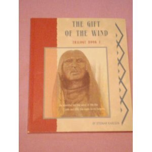 9780978962500: Gift of the Wind (Trilogy Book 1)